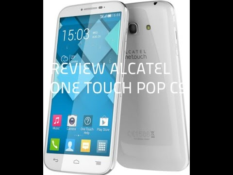 Review    Alcatel    One Touch    Pop       c9     YouTube