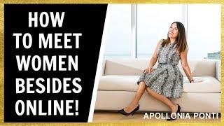 How To Meet Women | Besides Online Dating!