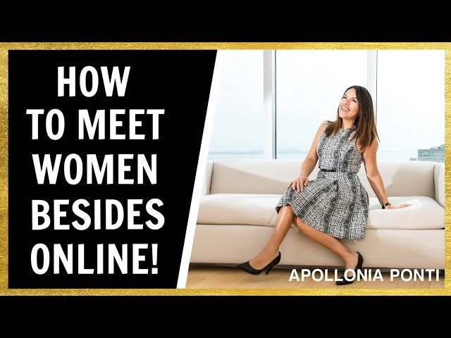 How To Meet Women | Besides Online Dating!