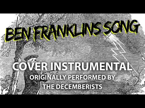 Ben Franklin's Song (Cover Instrumental) [In the Style of The Decemberists]