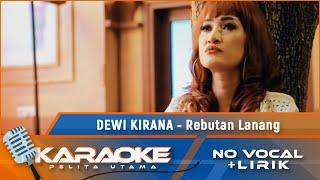 (Karaoke Version) REBUTAN LANANG - Dewi Kirana | Karaoke Lagu Tarling - no vocal