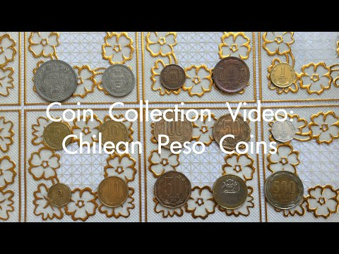 Coin Collection Video #25: Chilean Peso Coins