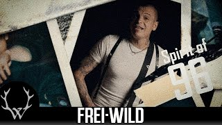 Frei.Wild - Spirit of 96 (Offizielles Video)