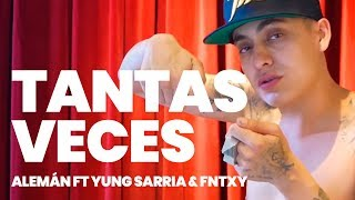 Alemán ft Yung Sarria & Fntxy  - Tantas Veces (Prod. Taxi Dee) [Video Oficial] thumbnail