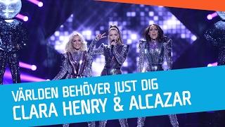 Clara Henry & Alcazar - Världen behöver just dig