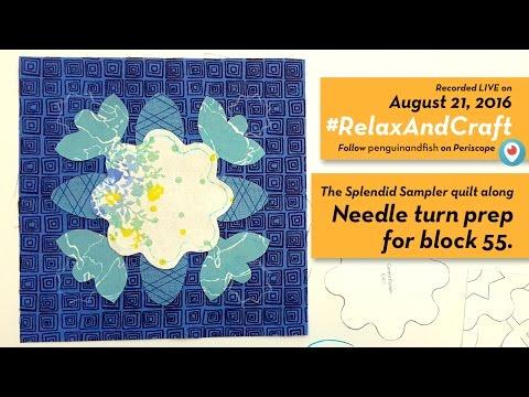 8-21-16 Needle turn appliqué prep on block 55 of #TheSplendidSampler quilt along. #RelaxAndCraft