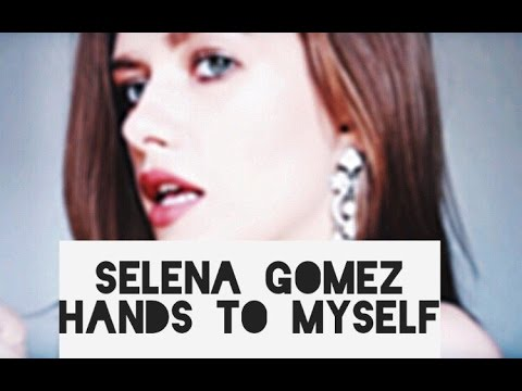 Selena Gomez - Hands to myself (cover version)