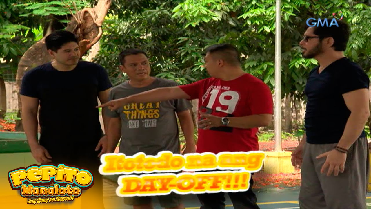 Pepito Manaloto Ep. 199: The big day-off
