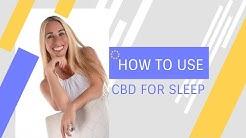 How to Use CBD Oil for Sleep