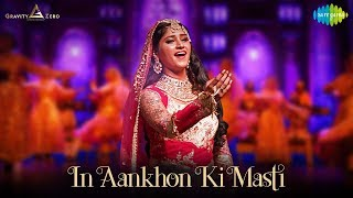 In Aankhon Ki Masti   Umrao Jaan Ada - The Musical   Salim-Sulaiman   Pratibha Singh Baghel