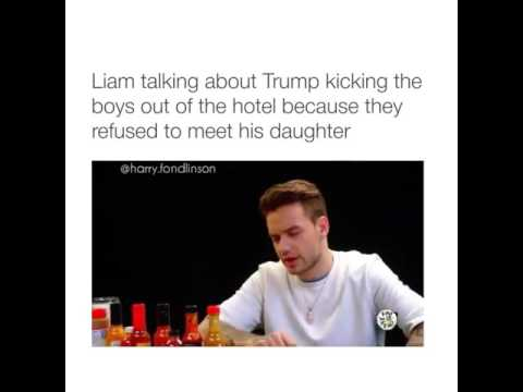 Liam talking about Trump kicking the boys out of the Hotel