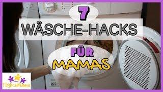7 WÄSCHE HACKS für MAMAS! - MOM HACKS /  7 Laundry Hacks / Life Hacks / Täglich Mama