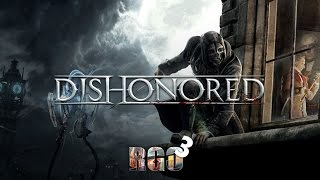 'RAPGAMEOBZOR 3' - Dishonored
