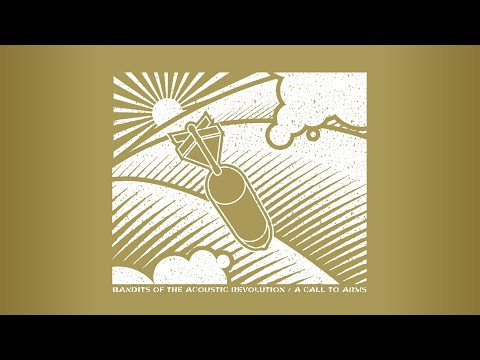 Bandits of the Acoustic Revolution - A Call To Arms (2001) Full Album Stream [Top Quality]