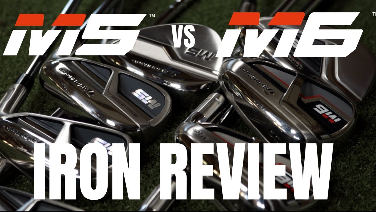 Taylormade M5 and M6 Iron Review