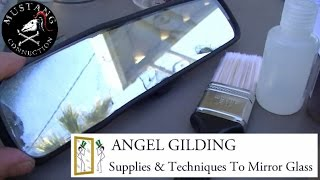 How to Re-Silver a Mirror Part 1  Angel Gilding Mini Silver Kit DIY by Mustang Connection