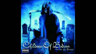 """Bodom After Midnight"" By Children of Bodom from the album ""Follow ..."