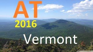 Appalachian Trail Thru-Hike 2016 (Vermont)