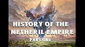 The Rise of a Magical Empire - Netheril History I