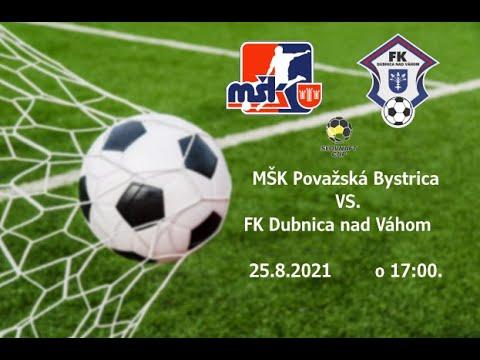 Download MŠK Považská Bystrica - FK Dubnica nad Váhom