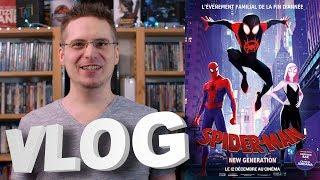 Vlog #581 - Spider-man : New Generation