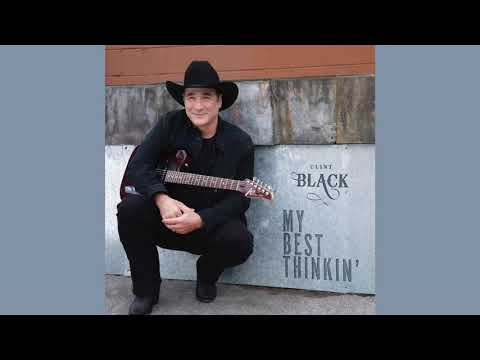 clint-black---my-best-thinkin'-(official-audio)