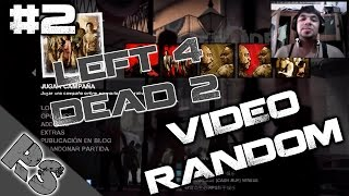 Video Random # 2 - Left 4 Dead 2 (Steam) Rukor Sol