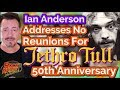Capture de la vidéo Ian Anderson Addresses Why No Reunions On Jethro Tull's 50Th Anniversary Tour