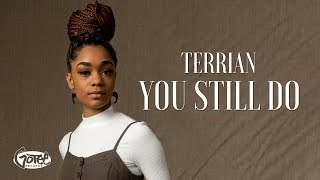 Terrian - You Still Do (Official Lyric Video)