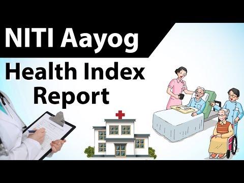 NITI Aayog Health Index नीति आयोग स्वास्थ्य सूचकांक - How did states perform? Current affairs 2018