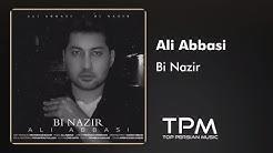 Ali Abbasi - Bi Nazir - New Track (علی عباسی - بی نظیر - آهنگ جدید)