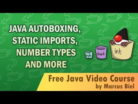 Java for Beginners 21 - number ranges, autoboxing...