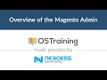 Magento 2 Beginner Class, Lesson #5: Overview of the Magento Admin