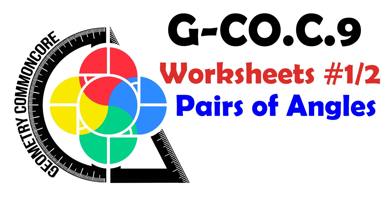 G Coc9 Worksheets 12 Pairs Of Angles Youtube