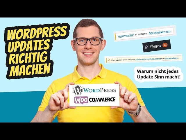 WordPress Updates richtig machen (Anleitung) + Warum nicht jedes Update Sinn macht