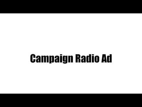 Campaign Radio Ad