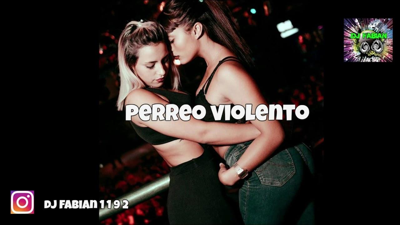 PERREO VIOLENTO DJ Fabian (Remix)