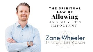 "Spiritual Life Coaching | The Concept of ""Allowing"""
