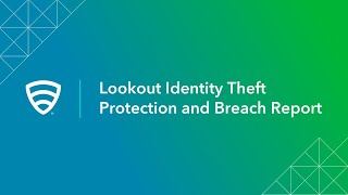 Lookout Identity Theft Protection and Breach Report screenshot 3