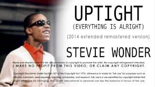 Stevie Wonder - Uptight   2014 Extended Re-mastered Version