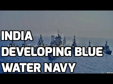 INDIA DEVELOPING BLUE WATER NAVY: TOP 5 FACTS