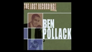Ben Pollack and His Orchestra - Thru