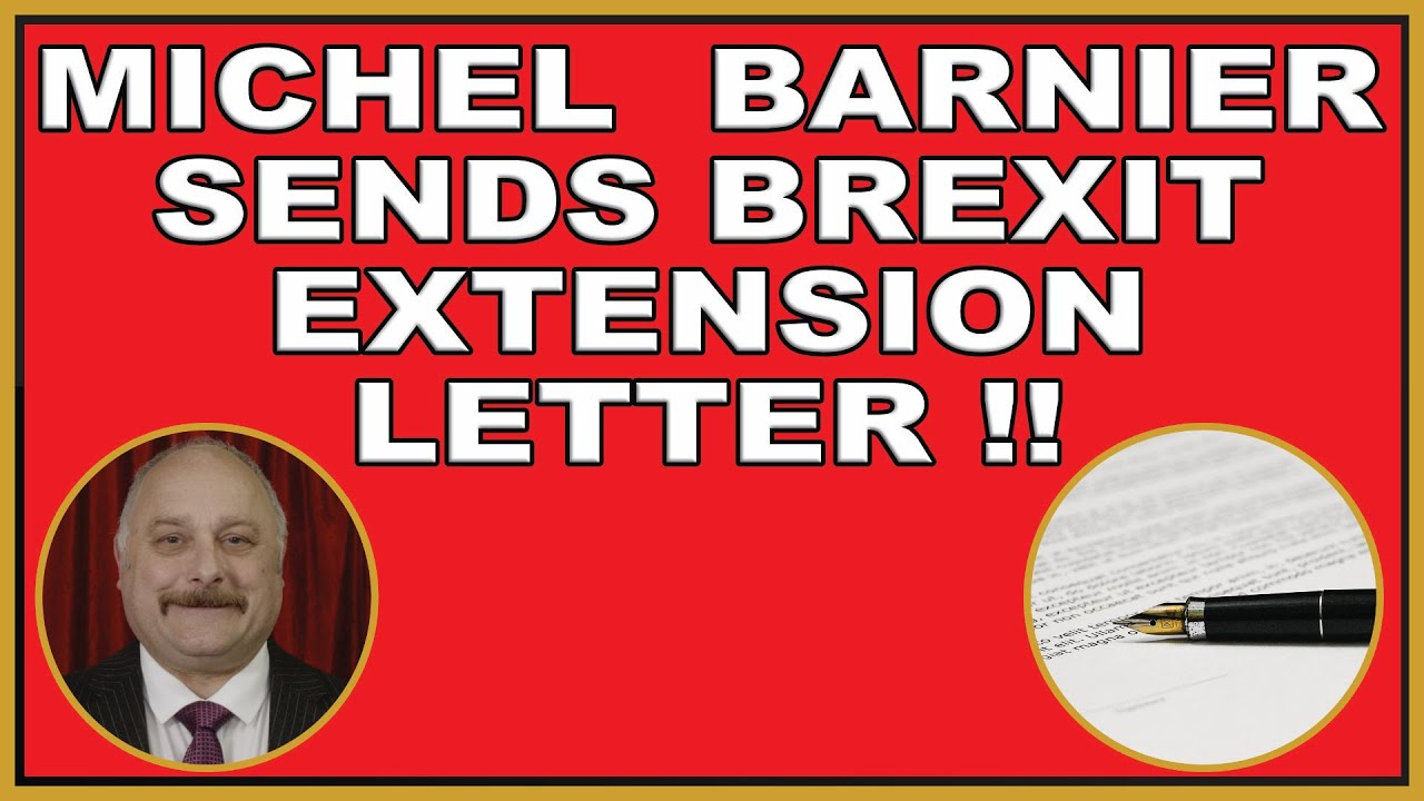 Michel Barnier writes Brexit extension letter!