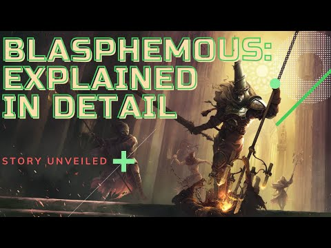 BLASPHEMOUS - UNHOLY GAME - GORE AND VIOLENCE - STORY EXPLAINED IN DETAIL |