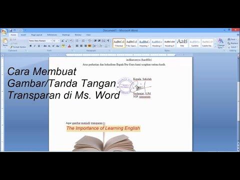 cara-membuat-gambar-atau-tanda-tangan-transparan-di-ms.-word-(set-transparent-picture-in-ms.-word)
