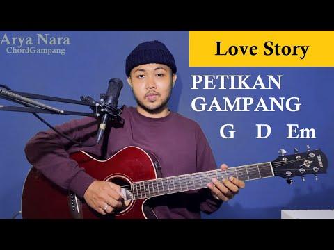 Petikan Gampang (Love Story - Taylor Swift) Arya Nara (Tutorial Gitar) Pemula
