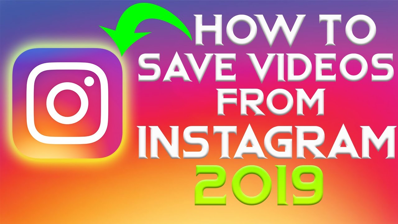 💥How To Save Videos FROM Instagram(2019)
