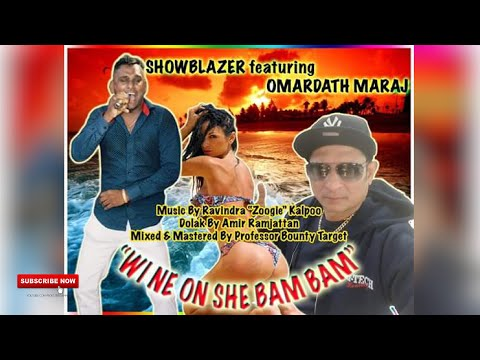 Showblazer Feat. Omardath Maraj - She Bam Bam [Chutney Soca 2019]