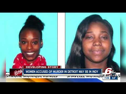 Police say sisters accused of murder in Detroit may have fled to Indianapolis