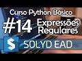Aula 14 - Expressões Regulares - Python Básico Solyd